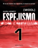 Hugh Howey - Espejismo 1 (Wool 1). Holston ilustración