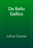 Julius Caesar - De Bello Gallico artwork