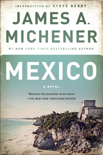 James A. Michener & Steve Berry - Mexico