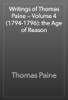 Thomas Paine - Writings of Thomas Paine — Volume 4 (1794-1796): the Age of Reason artwork