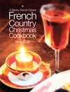 A Skinny French Chicks Country Christmas Cookbook