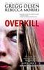 Overkill (True Crime Box Set)
