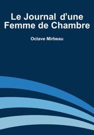 LE JOURNAL DUNE FEMME DE CHAMBRE