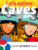 Let's Explore: Caves