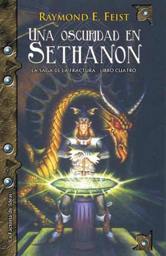 Raymond E. Feist - Una oscuridad en Sethanon