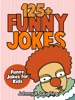 125+ Funny Jokes: Funny Jokes for Kids