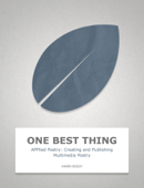 APPlied Poetry: Creating and Publishing Multimedia Poetry