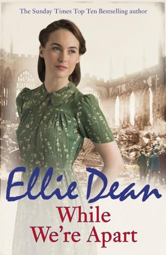 Ellie Dean - While We're Apart
