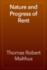 Thomas Robert Malthus - Nature and Progress of Rent artwork