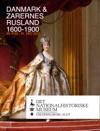 Danmark  ZARERNES RUSLAND 1600-1900