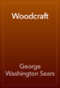 George Washington Sears - Woodcraft artwork