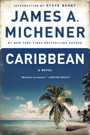 Caribbean - James A. Michener & Steve Berry book summary