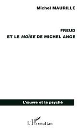 FREUD ET LE MOïSE DE MICHEL ANGE