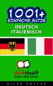 1001+ Einfache Sätze Deutsch - Italienisch