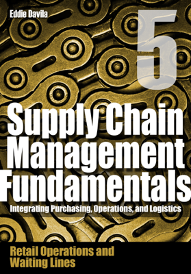 Supply Chain Management Fundamentals 5 - Eddie Davila book