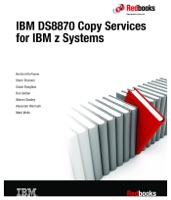 IBM DS8870 Copy Services for IBM z Systems