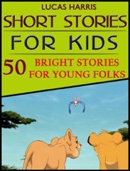 Short Stories for Kids: Among the Daisies: Golden Moments