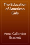 The Education Of American Girls
