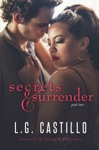 Secrets  Surrender Part Two