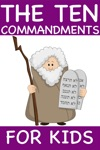 The Ten Commandments For Kids Standard Edition