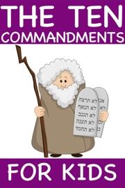 The Ten Commandments For Kids Standard Edition