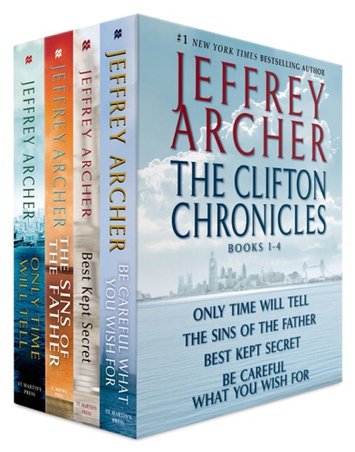 Jeffrey Archer - The Clifton Chronicles, Books 1-4