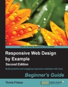 Responsive Web Design By Example  Beginners Guide - Second Edition