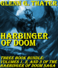 Glenn G. Thater - Harbinger of Doom (Three Book Bundle)  artwork