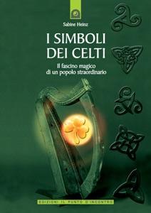 I simboli dei Celti da Sabine Heinz
