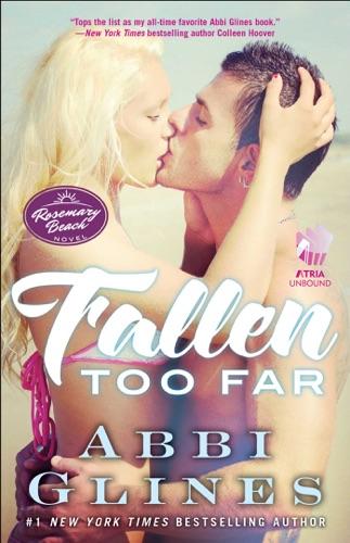 Abbi Glines - Fallen Too Far