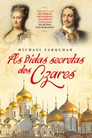As Vidas Secretas dos Czares PDF Download