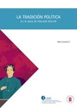 La Tradición Política En La Obra De Hannah Arendt