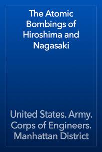 The Atomic Bombings of Hiroshima and Nagasaki Book Review