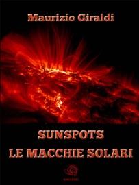 SUNSPOTS - LE MACCHIE SOLARI