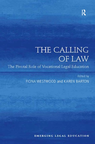 Fiona Westwood & Karen Barton - The Calling of Law