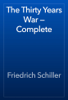 Friedrich Schiller - The Thirty Years War — Complete artwork