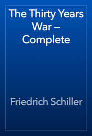 The Thirty Years War — Complete