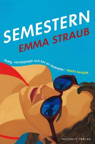 Emma Straub - Semestern