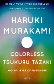 Colorless Tsukuru Tazaki and His Years of Pilgrimage PDF Download