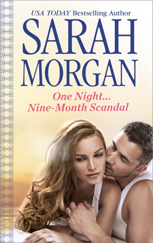 Sarah Morgan - One Night...Nine-Month Scandal