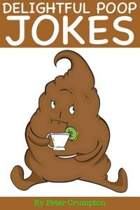 Delightful Poop Jokes