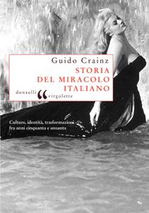 Storia del miracolo italiano Copertina del libro