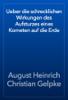 August Heinrich Christian Gelpke - Ueber die schrecklichen Wirkungen des Aufsturzes eines Kometen auf die Erde artwork