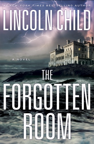 Lincoln Child - The Forgotten Room