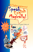 Parla l'inglese magicamente! Speak English Magically! Rilassati! Anche tu puoi imparare l'inglese ora!