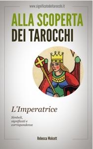 L'Imperatrice negli Arcani Maggiori dei Tarocchi Book Cover