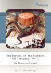 The History Of The Standard Oil Company Vol 2