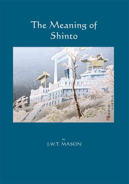 a description of shintoism which means the way of the gods Shintoism in japan the people shinto: the way of the gods meaning good spirits, and tao, meaning the way.