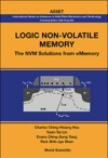 Logic Non-volatile Memory The Nvm Solutions For Ememory