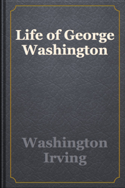 Life of George Washington book